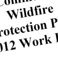 Download the Lassen County Community Wildfire Protection Plan 2012 Work Plan [6mb PDF] This year marks the 6th year that the Lassen County Community Wildfire Protection Plan (CWPP) Working Group...